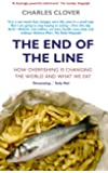 End of the Line: How Overfishing Is Changing the World and What We Eat