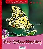 Meine große Tierbibliothek: Der Schmetterling