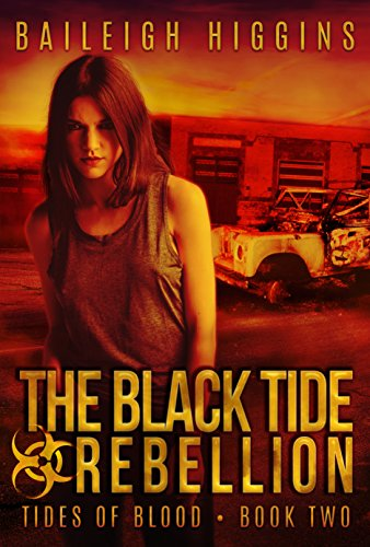 The Black Tide: Rebellion (Tides of Blood - Post-Apocalyptic Book 2)