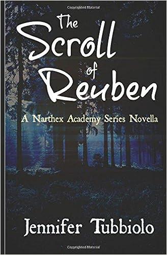 Ebooks kreikkalaisen mytologian ilmainen lataus The Scroll of Reuben: A Novella in The Narthex Academy Series in Finnish PDF DJVU FB2