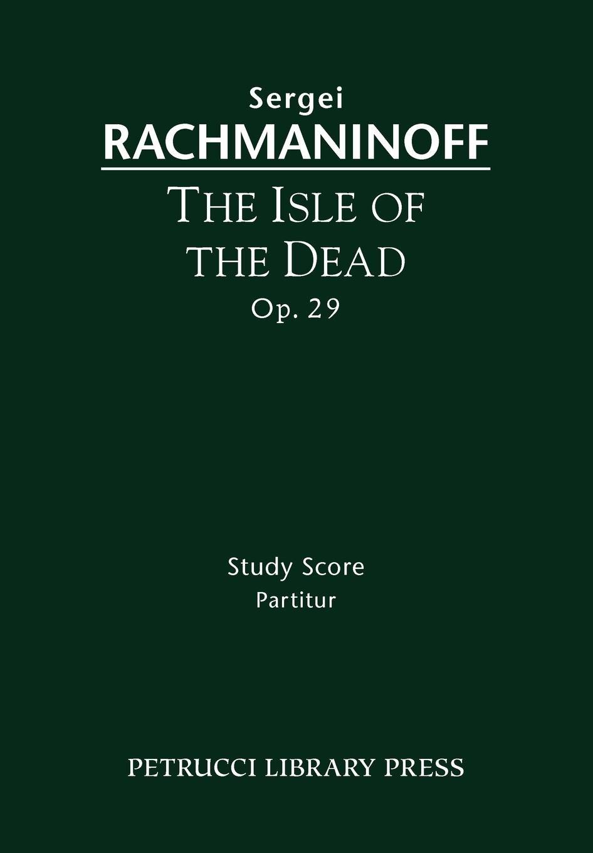The Isle of the Dead, Op.29: Study score PDF