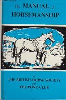 Download the manual of horsemanship (british horse society) ebook.