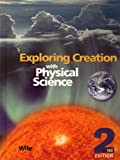 Exploring Creation with Physical Science, Jay L. Wile, 193201277X