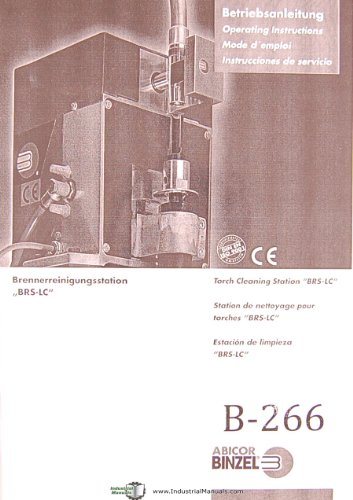 Binzel Abicor BRS-LC Torch Cleaning Station, Operators Instruction Manual