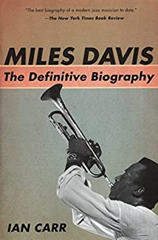 Miles Davis: The Definitive Biography by [Carr, Ian]