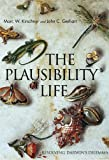 The Plausibility of Life, Marc W. Kirschner and John C. Gerhart, 0300108656