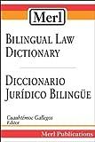 Merl Bilingual Law Dictionary/Diccionario Juridico Bilingue, , 1886347034