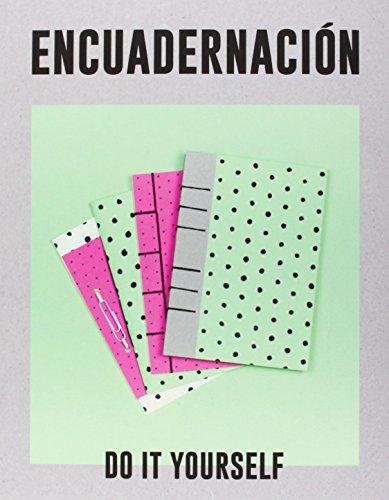 Descargar Libro Encuadernación. Do It Yourself Vv.aa.