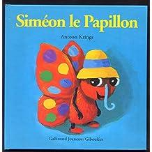 SIMÉON LE PAPILLON