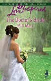 img - for The Doctor's Bride (Love Inspired #429) book / textbook / text book