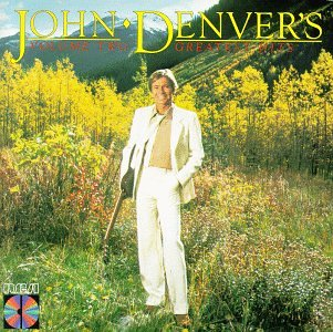 - John Denver: Greatest Hits, Vol. 2