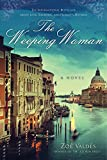 img - for The Weeping Woman: A Novel book / textbook / text book