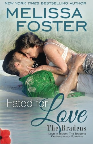 Fated for Love (The Bradens at Trusty, Book 2)