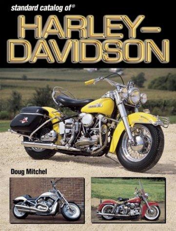 Standard Catalog of Harley-Davidson Motorcycles: 1903-2003 (Vol - Harley Catalog Davidson