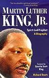Martin Luther King, Jr., Spirit-Led Prophet, Richard L. Deats, 156548097X