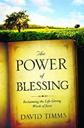 The Power of Blessing: Reclaiming the Life-giving Words of Jesus