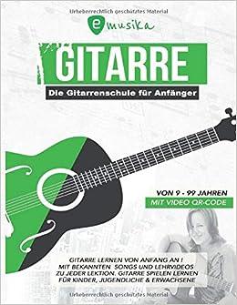 emusika - Die Gitarrenschule für Anfänger - von 9 bis 99 Jahren ...