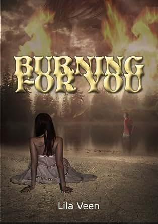 burning for you blackwater book 1 english edition ebook lila veen tienda kindle. Black Bedroom Furniture Sets. Home Design Ideas