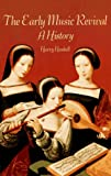 The Early Music Revival: A History