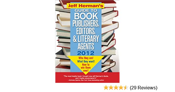 jeff herman s guide to book publishers editors and literary agents rh amazon com Literary Agents Essay Literary Agent Outfit