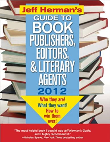 jeff herman s guide to book publishers editors and literary agents rh amazon com Literary Agents at Work Literary Agents at Work