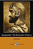 Cyropaedia, Xenophon, 1406555622