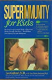 Superimmunity for Kids, Leo Galland and Dian Dincin Buchman, 0525246665