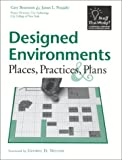 Designed Environments, Gary Benenson and James L. Neujahr, 0325004668