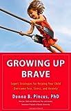 Growing up Brave, Donna B. Pincus, 0316125601