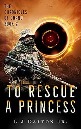 Amazon.com: To Rescue a Princess: The Chronicles of Cornu