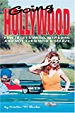 Going Hollywood, Kristin Burke, 0595773125