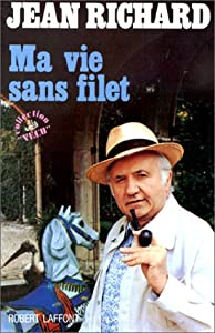"""Paperback Ma vie sans filet: Souvenirs (Collection """"Ve´cu"""") (French Edition) [French] Book"""