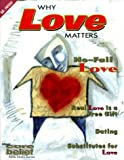 Why Love Matters, , 0764408895