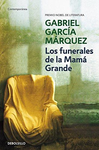Los Funerales De Mama Grande (Spanish Edition)