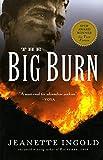 The Big Burn