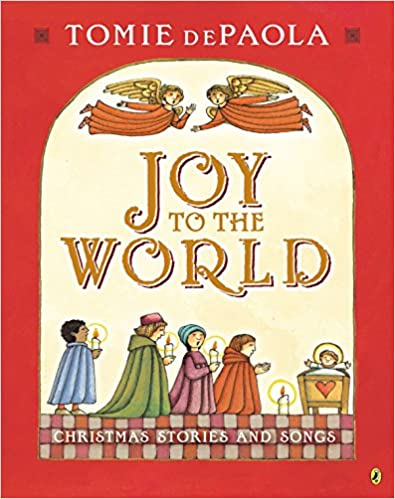 Joy to the World: Tomie's Christmas Stories