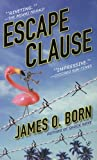 Escape Clause, James O. Born, 0425214540