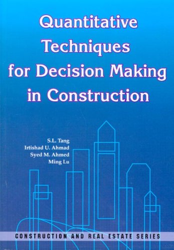 Quantitative Techniques for Decision Making in Construction (Construction and Real Estate)