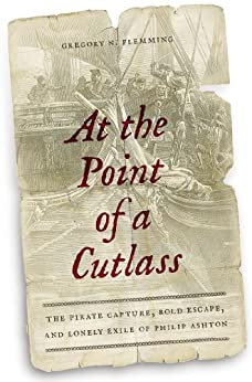 ??EXCLUSIVE?? At The Point Of A Cutlass: The Pirate Capture, Bold Escape, And Lonely Exile Of Philip Ashton. broad achieve Gafas adecuada learning