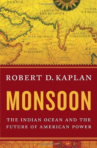 (Monsoon: The Indian Ocean and the Future of American)