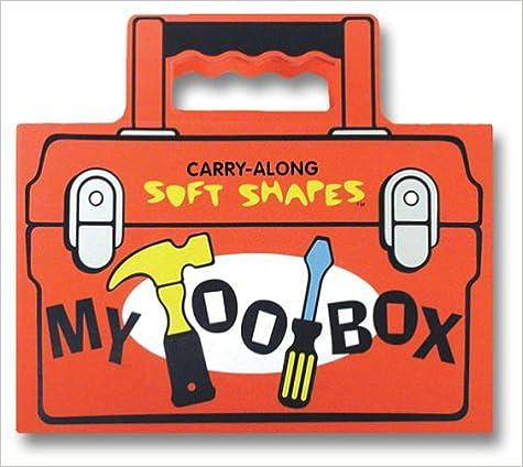 Tote-along Soft Shape: My Tool Box por Bob Filipowich epub