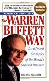 img - for The Warren Buffett Way: Investment Strategies of the World's Greatest Investor book / textbook / text book