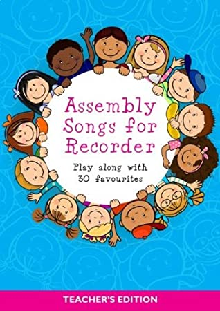 Assembly Songs For Recorder Teachers Edition Sheet Music For
