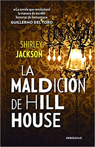 La maldición de Hill House: Jackson, Shirley: Amazon.com.mx: Libros