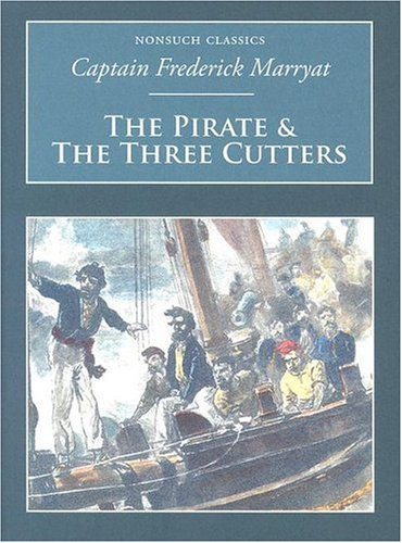 The Pirate & the Three Cutters (Nonsuch Classics)