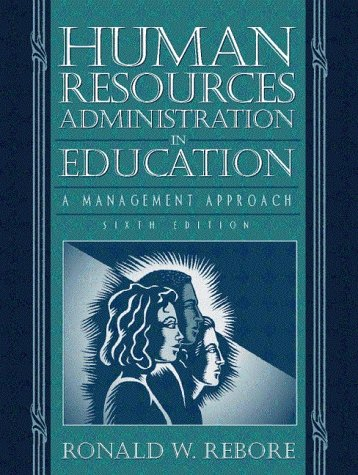 human resources administration in education a Human resources administration in education « pdf \ qqsufgr5ur human resources administration in education by ronald w rebore pearson education (us), united states.