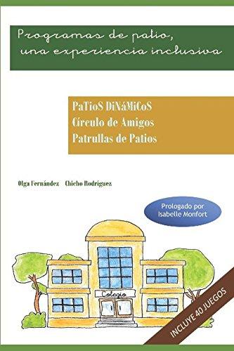 Programas de patio: Una experiencia inclusiva (Spanish Edition)
