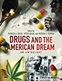 img - for Drugs and the American Dream: An Anthology book / textbook / text book