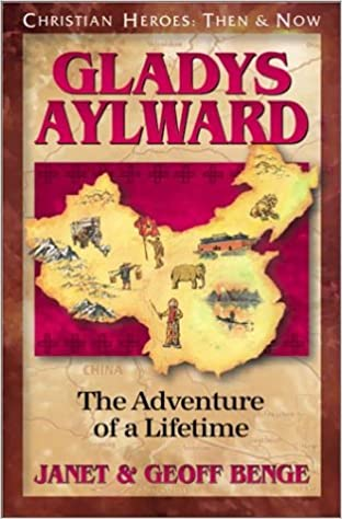 Gladys Aylward: The Adventure of a Lifetime (Christian
