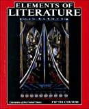 Elements of Literature : Literature of the United States, 5th Course, Hbj' and Anderson, Robert, 003074198X